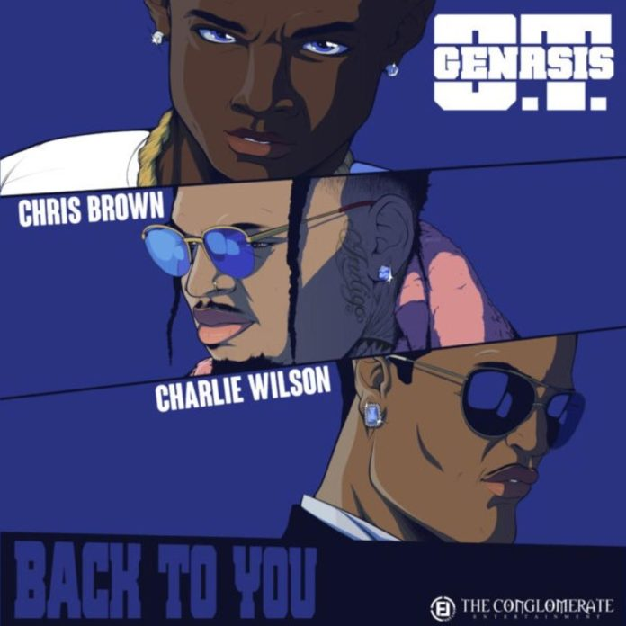 Back To You - O.T. Genasis Feat. Chris Brown & Charlie Wilson