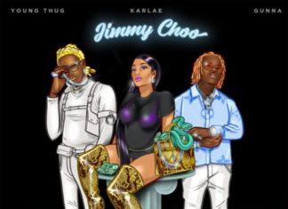 Jimmy Choo - Karlae Feat. Young Thug & Gunna