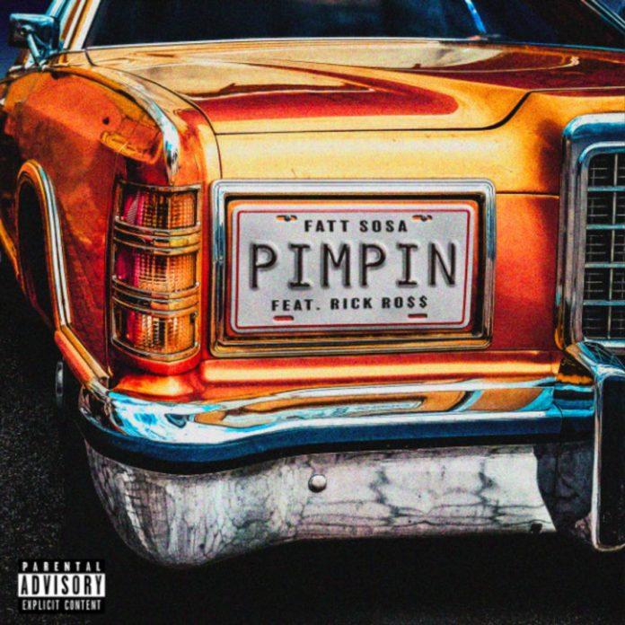 Pimpin - Fatt Sosa Feat. Rick Ross