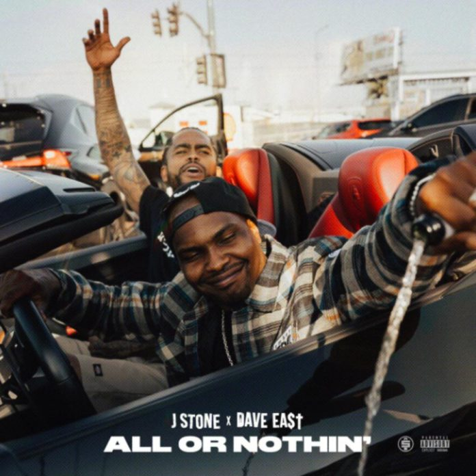 All Or Nothing - J Stone Feat. Dave East