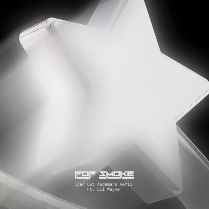 Iced Out Audemars (Remix) - Pop Smoke Feat. Lil Wayne