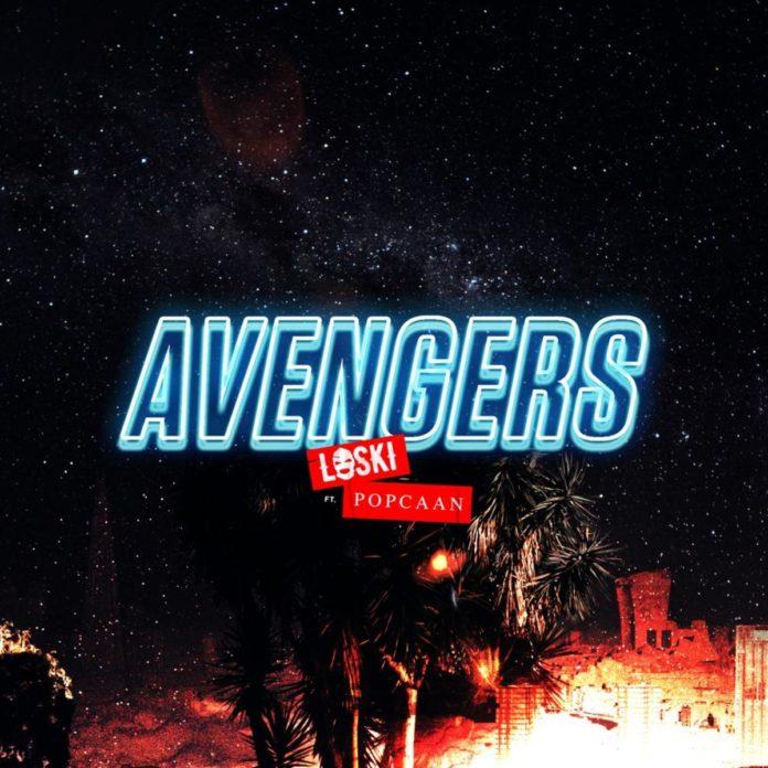 Avengers - Loski Feat. Popcaan
