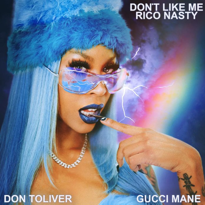 Don't Like Me - Rico Nasty Feat. Gucci Mane & Don Toliver Produced by Buddah Bless