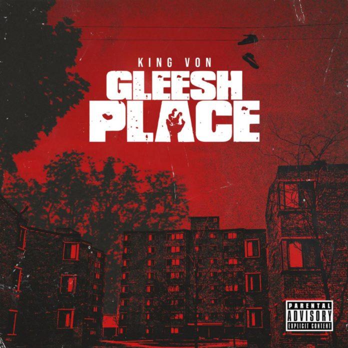 Gleesh Place - King Von