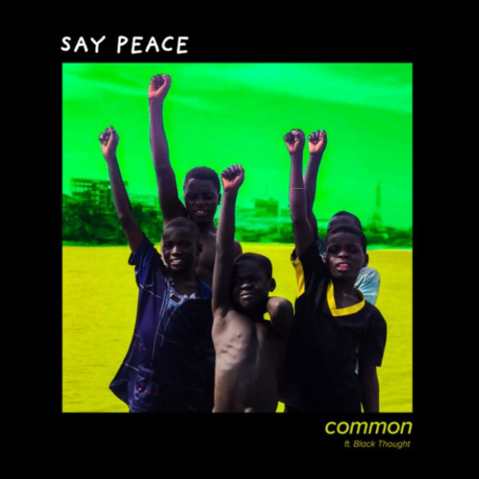 Say Peace - Common Feat. Black Thought & PJ