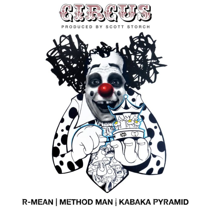 Circus - R-Mean Feat. Method Man & Kabaka Pyramid Produced by Scott Storch