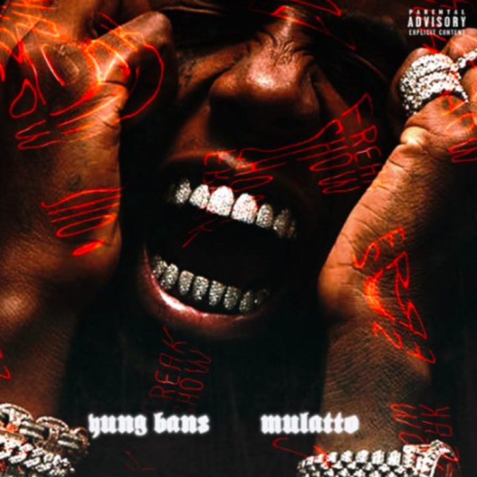 Freak Show - Yung Bans Feat. Mulatto