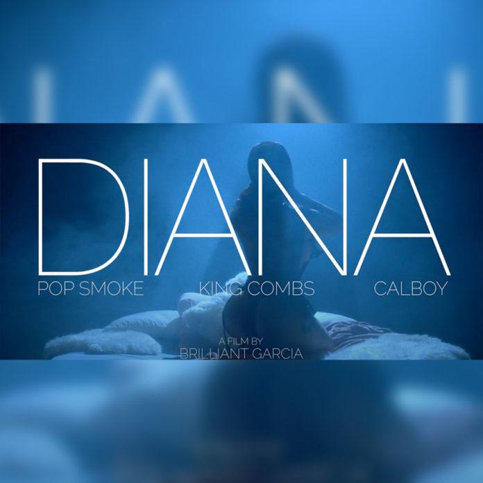 Pop Smoke - Diana (Remix) ft. King Combs & Calboy (Official Video)