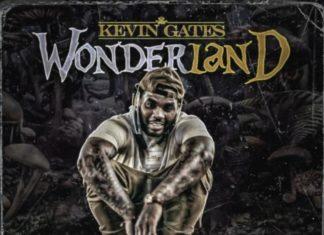 Wonderland - Kevin Gates