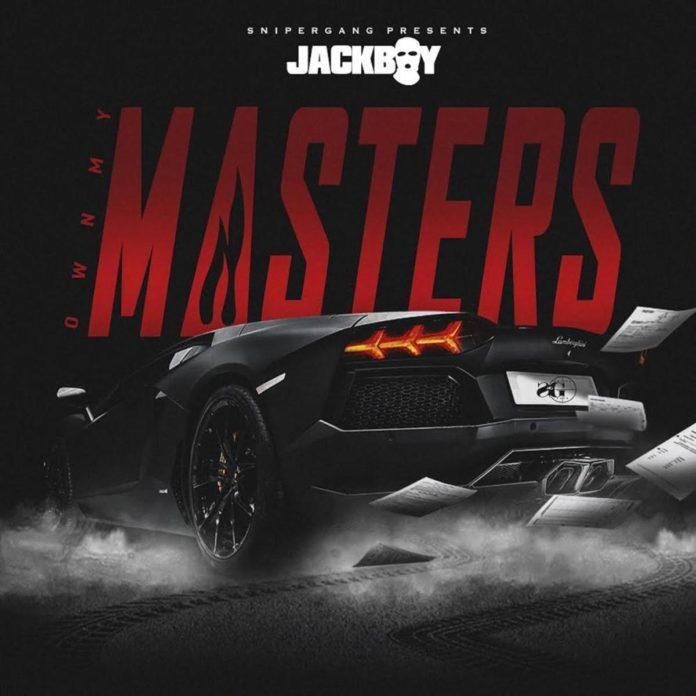 Own My Masters - JackBoy