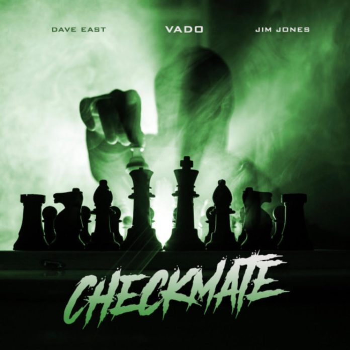 Checkmate - Vado Feat. Dave East &Jim Jones