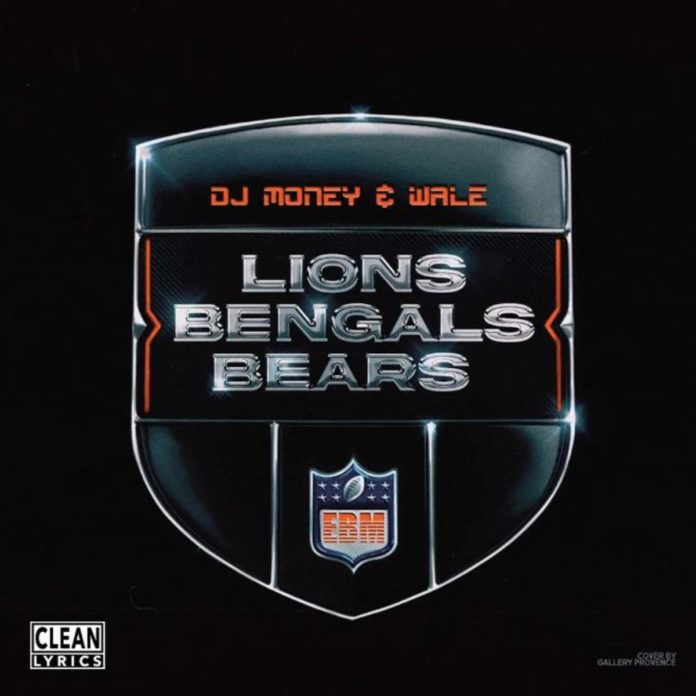 Lions, Bengals, Bears (Freestyle) - Wale & DJ Money