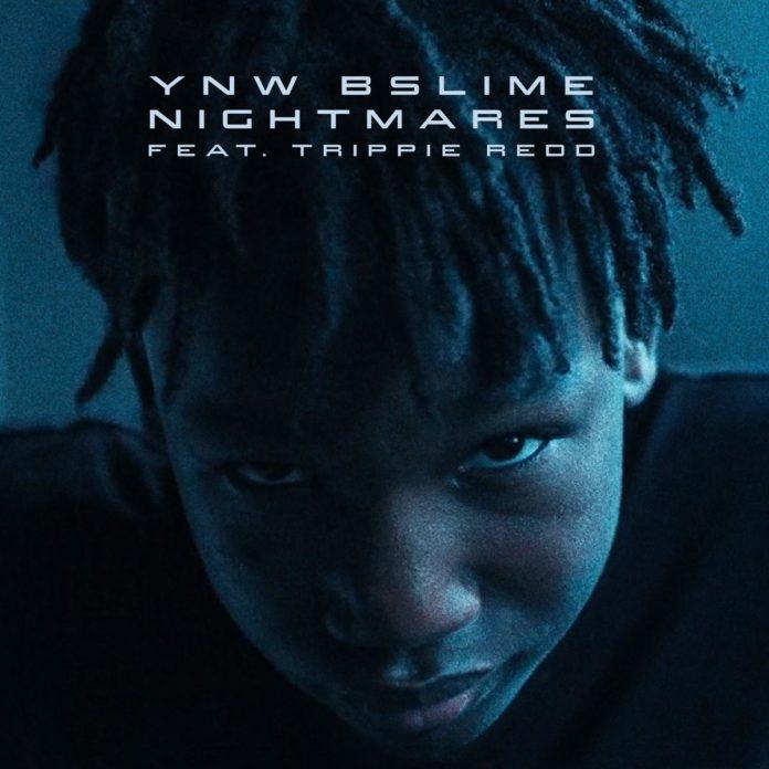 Nightmares - YNW BSlime Feat. Trippie Redd