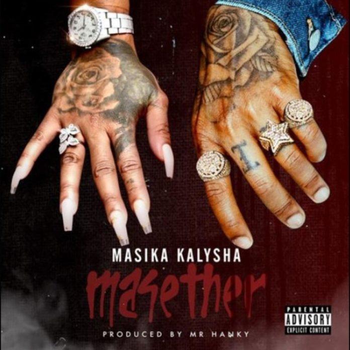 Masether - Masika Kalysha