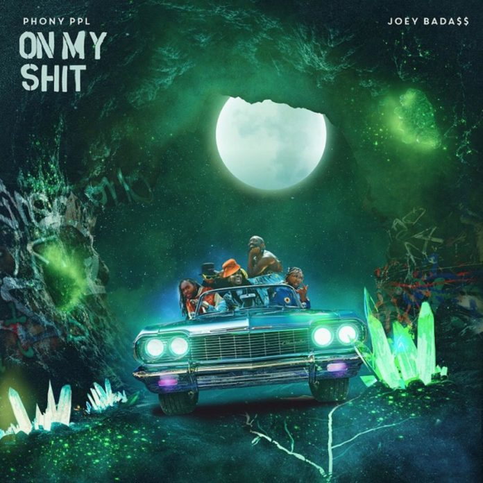 On My Shit - Phony Ppl Feat. Joey Bada$$