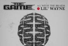 A.I. With The Braids - The Game Feat. Lil Wayne Produced by Mike Zombie