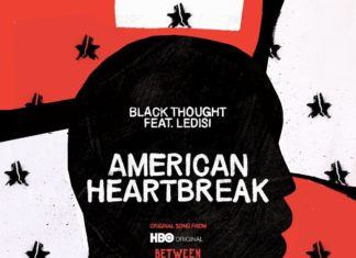 American Heartbreak -Black ThoughtFeat. Ledisi