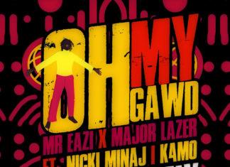 Oh My Gawd (Riton Remix) - Mr Eazi & Major Lazer feat. Nicki Minaj & K4mo