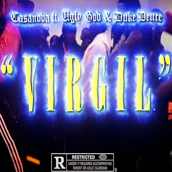 Virgil - Casanova Feat. Ugly God & Duke Deuce