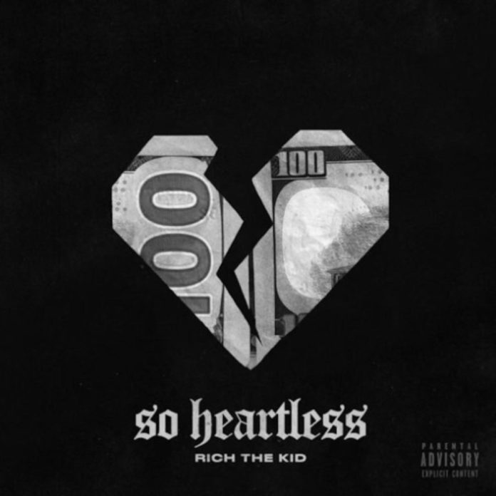 So Heartless - Rich The Kid