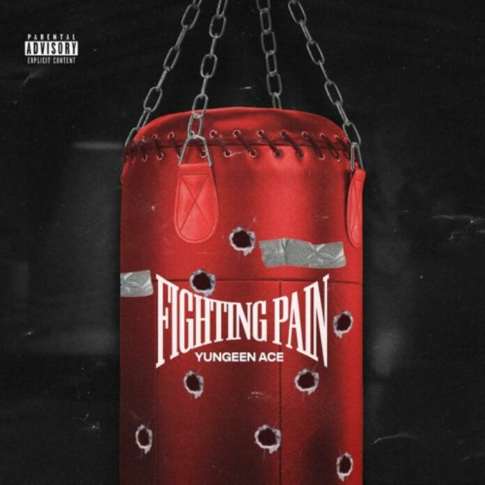 Fighting Pain - Yungeen Ace