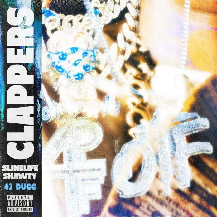 Clappers (Remix) - Slimelife Shawty Feat. 42 Dugg