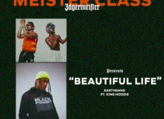 Beautiful Life -EarthGang Feat. King Hoodie