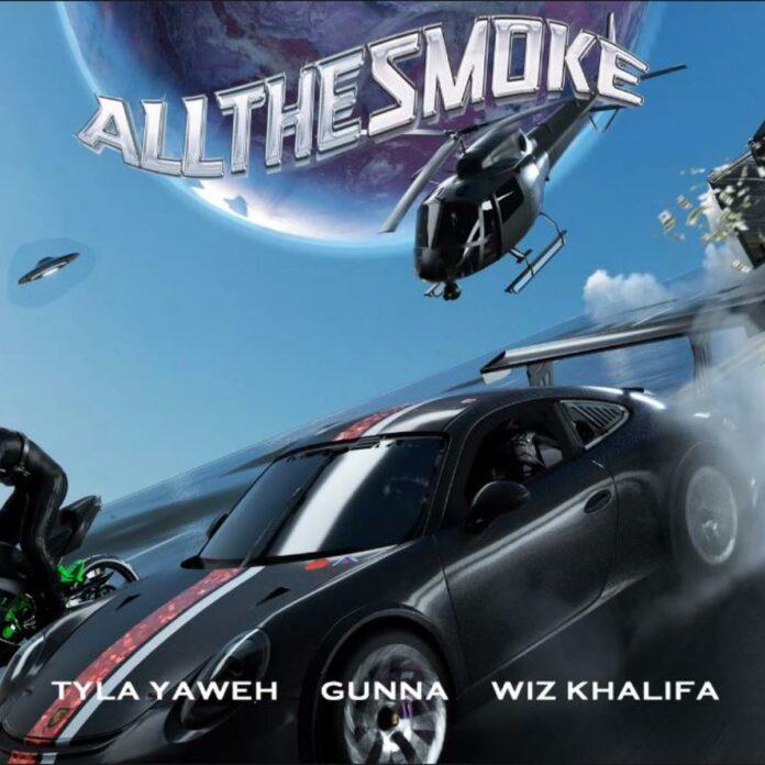 All The Smoke - Tyla Yaweh Feat. Gunna & Wiz Khalifa