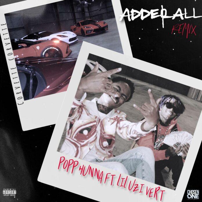 Adderall (Corvette Corvette) Remix - Popp Hunna Feat. Lil Uzi Vert