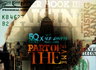 Part of the Game - 50 Cent feat. NLE Choppa & Rileyy Lanez