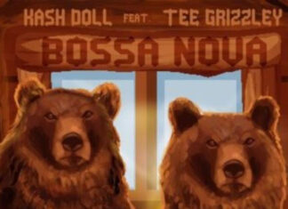 Bossa Nova - Kash Doll Feat. Tee Grizzley