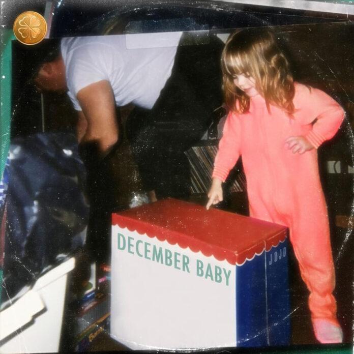 December Baby - JoJo