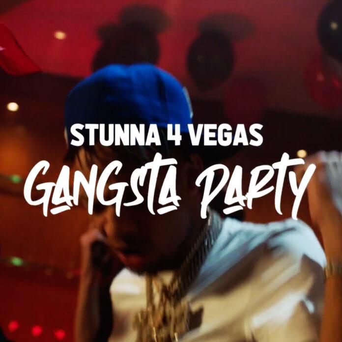 Gangsta Party - Stunna 4 Vegas