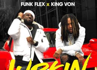 Lurkin' -King Von & Funk Flex
