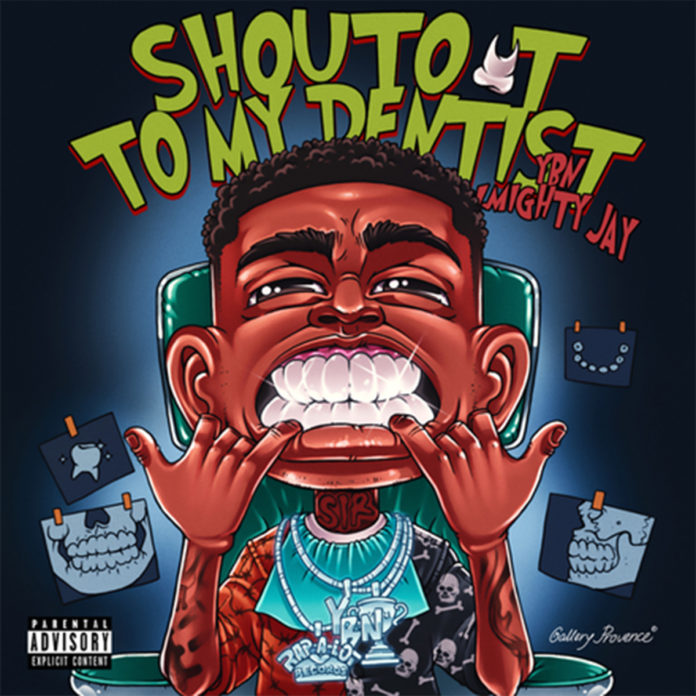 Shout Out To My Dentist - YBN Almighty Jay
