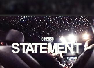 Statement -G Herbo