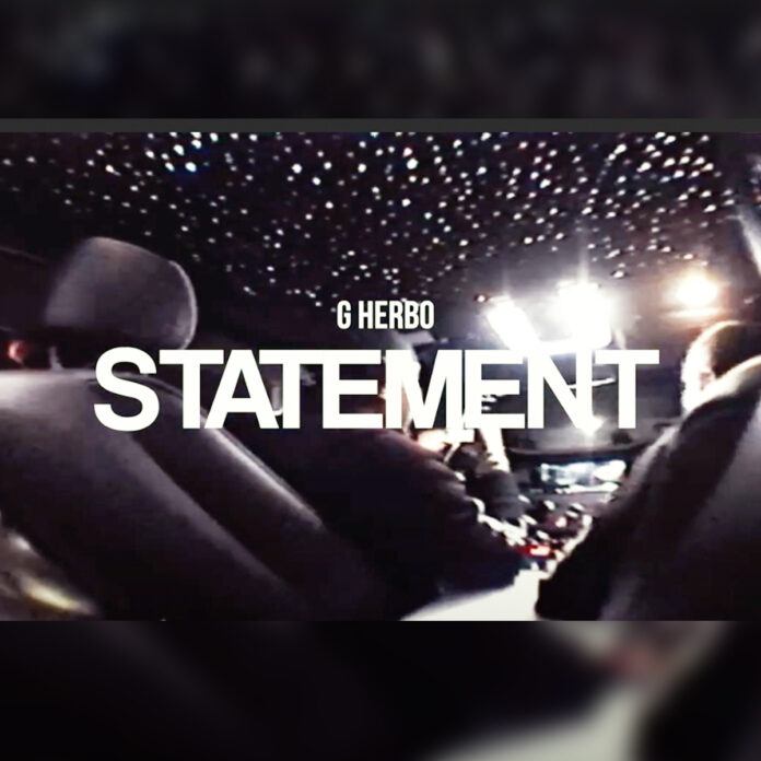 Statement - G Herbo
