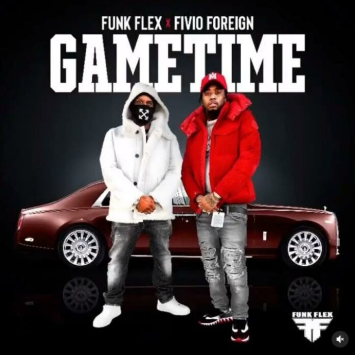 Game Time - Funk Flex & Fivio Foreign