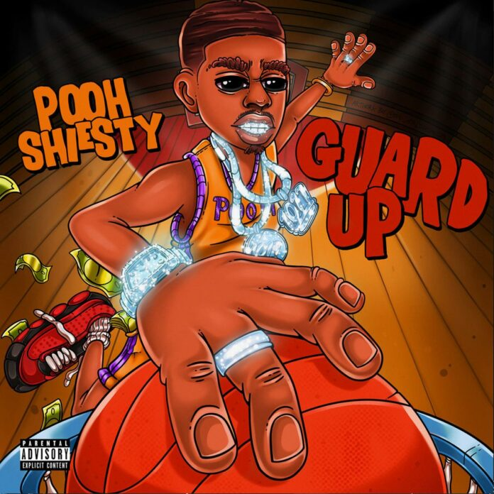 Guard Up - Pooh Shiesty