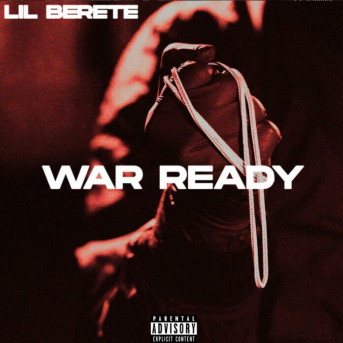 War Ready - Lil Berete
