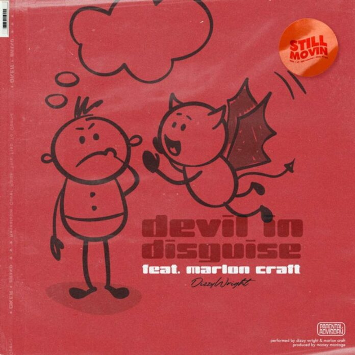 Devil In Disguise - Dizzy Wright Feat. Marlon Craft