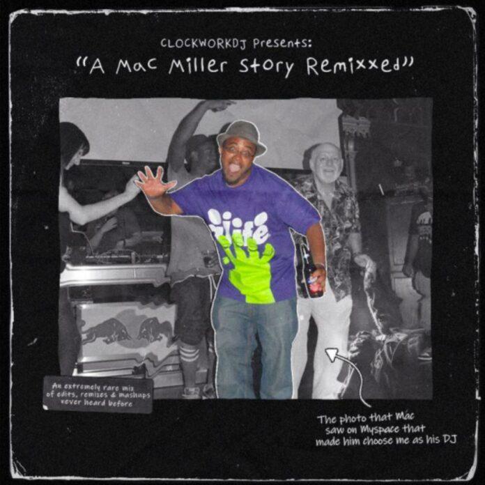 Mac Miller Remixxed - DJ Clockwork