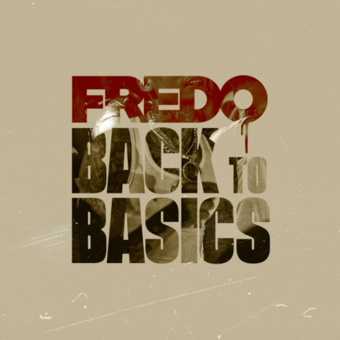 Back To Basics - Fredo