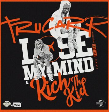 Lose My Mind - TruCarr Feat. Rich The Kid