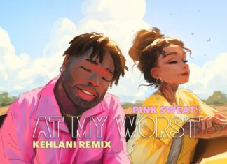 At My Worst - Pink Sweat$ Feat. Kehlani