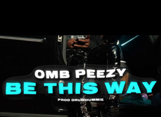 Be This Way - OMB Peezy