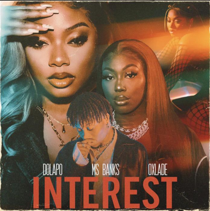 Dolapo, Ms Banks, Oxlade - Interest