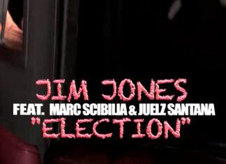 Election - Jim Jones ft. Juelz Santana, Marc Scibilia