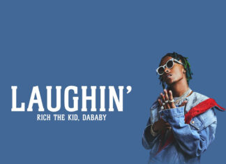 Laughin' - Rich The Kid Feat. DaBaby