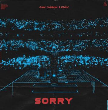 Sorry - Alan Walker & ISÁK